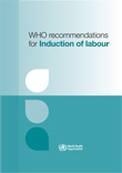 WHO recommendations for induction of labour