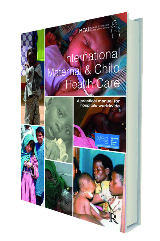 International Maternal & Child Health Care: A practical manual for hospitals worldwide